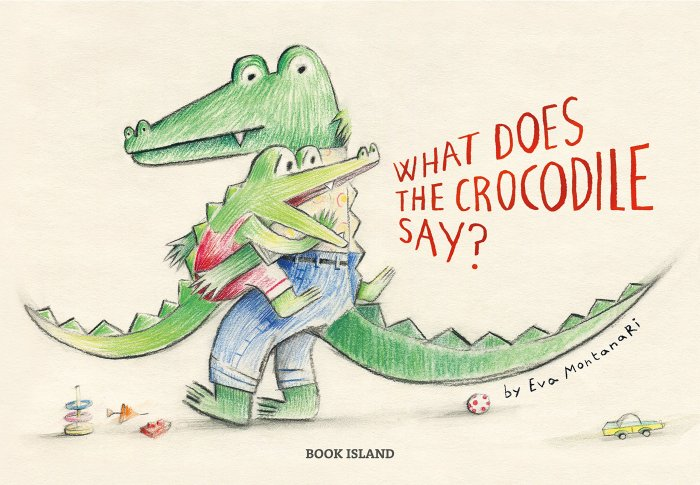 What does crocodile say